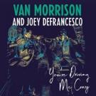 VAN MORRISON / JOEY DEFRANCESCO