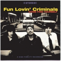 Fun Lovin' Criminals Come Find Yourself -digi-