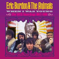 Burdon, Eric & The Animals When I Was Young