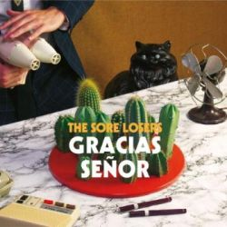 Sore Losers, The Gracias Senor