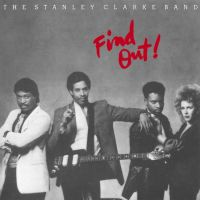 Clarke, Stanley -band- Find Out!