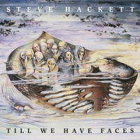 Hackett, Steve Till We Have Faces -reissue-