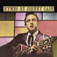 Cash, Johnny Hymns By Johnny Cash