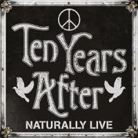 Ten Years After Naturally Live
