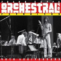 Zappa, Frank Orchestral Favorites (40th Anniversary)