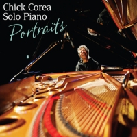 Corea, Chick Solo Piano Portraits