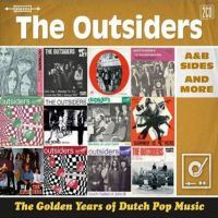 Outsiders, The Golden Years Of Dutch Pop Music