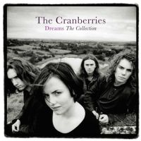 Cranberries, The Dreams - The Collection