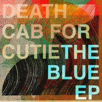 Death Cab For Cutie Blue -ep-