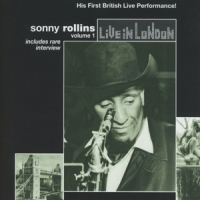 Rollins, Sonny Live In London 1