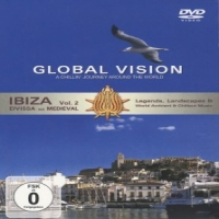 Documentary Global Vision Ibiza Vol.2