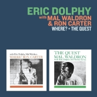 Dolphy, Eric/mal Waldron/ Where? + The Quest
