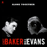 Baker, Chet & Bill Evans Alone Together -hq-