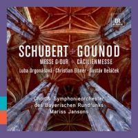 Schubert / Gounod Messe G-dur/cacilienmesse