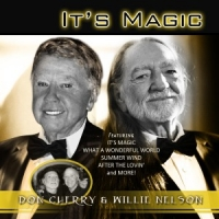 Nelson, Willie & Don Cher It's Magic