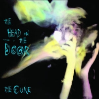 Cure, The The Head On The Door