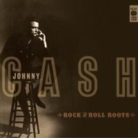 Cash, Johnny Rock & Roll Roots