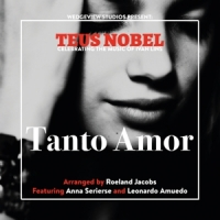 Nobel, Teus Tanto Amor The Music Of Ivan Lins