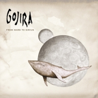 Gojira From Mars To Sirius -hq-