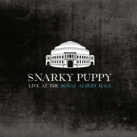 Snarky Puppy Live At Royal Albert Hall -digi-