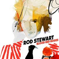 Stewart, Rod Blood Red Roses