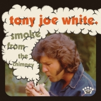 White, Tony Joe Smoke From The Chimney
