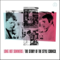Style Council, The Long Hot Summers  The Story Of The