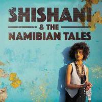Afbeeldingsresultaat voor Shishani & The Namibian Tales Itaala