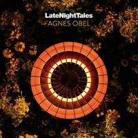 Obel, Agnes Late Night Tales