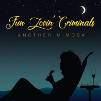Fun Lovin' Criminals Another Mimosa