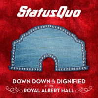 Status Quo Down Down & Dignified