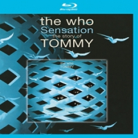 Who, The Sensation - The Story Of Tommy