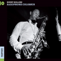 Rollins, Sonny Saxophone Colossus/work Time