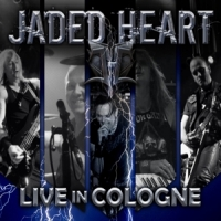 Jaded Heart Live In Cologne