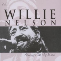 Nelson, Willie Always On My Mind -double