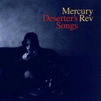 Mercury Rev Deserters Songs -deluxe-