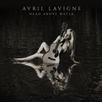 Lavigne, Avril Head Above Water