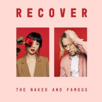Naked And Famous Recover