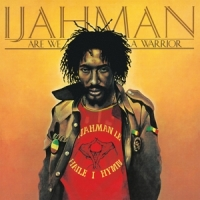 Ijahman Are We A Warrior -hq-