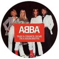 Abba Take A Chance On Me  Ltd. Picture D