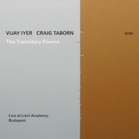 Iyer, Vijay / Craig Taborn Transitory Poems