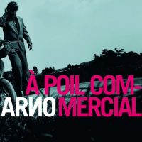 Arno A Poil Commercial -cardboar-