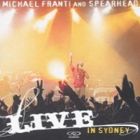 Franti, Michael / Spearhead Live In Sydney