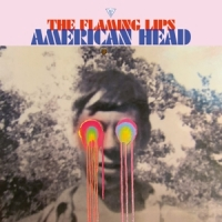 Flaming Lips, The American Head