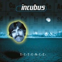 Incubus Science