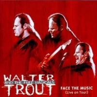 Trout, Walter -band- Face The Music
