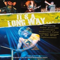 Documentary It's A Long Way