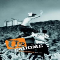 U2 Go Home - Live From Slane Castle, I