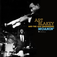 Blakey, Art & The Jazz Messengers Moanin' -hq-