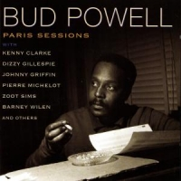 Powell, Bud Paris Sessions